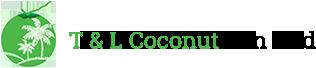 T&L Coconut Sdn Bhd - Fresh Coconut Supplier Malaysia